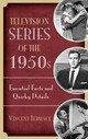 Television Series Of The 1950s - Terrace, Vincent - ISBN: 9781442261037