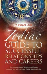 Zodiac Guide To Successful Relationships & Careers - Loo, Y Kwan - ISBN: 9781861512024