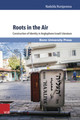 Roots In The Air - Rumjanceva, Nadezda - ISBN: 9783847104292