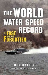 World Water Speed Record - Calley, Roy - ISBN: 9781445655345