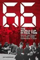 66: The World Cup In Real Time - Passingham, Ian - ISBN: 9781785311215