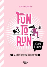 Fun to run - Monique van den Heuvel; Natascha Klootsema - ISBN: 9789463140140
