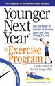 Younger Next Year: The Exercise Program - Lodge, Dr. Henry S.; Lodge, Dr. Henry S.; Crowley, Christopher - ISBN: 9780761186120