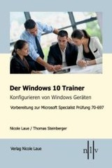 Der Windows 10 Trainer - Steinberger, Thomas; Laue, Nicole - ISBN: 9783937239743