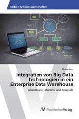 Integration Von Big Data Technologien In Ein Enterprise Data Warehouse - Loer Philipp - ISBN: 9783639867886