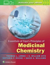 Essentials Of Foye's Principles Of Medicinal Chemistry - Lemke, Thomas L., Ph.D./ Zito, S. William, Ph.D./ Roche, Victoria F., Ph.D./ Williams, David A., Ph.D. - ISBN: 9781451192063