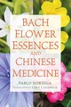 Bach Flower Essences And Chinese Medicine - Noriega, Pablo - ISBN: 9781620555712