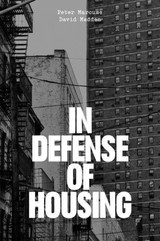 In Defense Of Housing - Marcuse, Peter; Madden, David - ISBN: 9781784783549