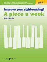 Improve Your Sight-reading! A Piece A Week Piano Grade 2 - Harris, Paul - ISBN: 9780571539383