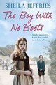 Boy With No Boots - Jeffries, Sheila - ISBN: 9781471137655