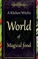 Kitchen Witch's World Of Magical Food - Patterson, Rachel - ISBN: 9781782798545