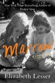 Marrow - Lesser, Elizabeth - ISBN: 9780062367631