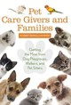 Pet Care Givers And Families - Berkelhammer, Robert M. - ISBN: 9781442248151