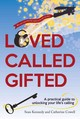 Loved, Called, Gifted - Kennedy, Sean - ISBN: 9781909728349