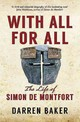 Simon De Montfort And The Rise Of The English Nation - Baker, Darren - ISBN: 9781445660110