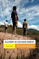 Alchemy In The Rain Forest - Jacka, Jerry K. - ISBN: 9780822359791