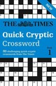 Times Quick Cryptic Crossword Book 1 - Rogan, Richard; The Times Mind Games - ISBN: 9780008139810