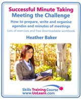 Successful Minute Taking - Meeting The Challenge; How To Prepare, Write And Organise Agendas And Minutes Of Meetings - Baker, Heather - ISBN: 9781849370387