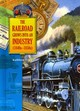 The Railroad Grows Into an Industry (1840s-1850s) - Tracy, Kathleen - ISBN: 9781612282886