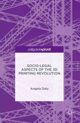 Socio-legal Aspects Of The 3d Printing Revolution - Daly, Angela; Daly, Angela - ISBN: 9781137515551