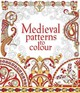 Medieval Patterns To Colour - Reid, Struan - ISBN: 9781474917292