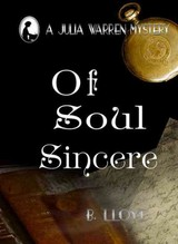 Of Soul Sincere - Lloyd, B. - ISBN: 9781909374867