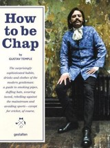 How To Be Chap - Temple, Gustave - ISBN: 9783899556407
