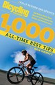 Bicycling Magazine's 1000 All-time Best Tips - Hewitt, Ben - ISBN: 9781594860515