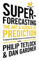 Superforecasting - Gardner, Dan; Tetlock, Philip - ISBN: 9781847947154