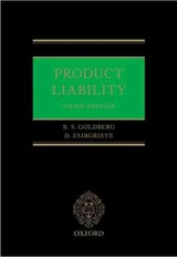 Product Liability - Goldberg, Richard S. (chair In Law, Chair In Law, Durham University); Fairgrieve, Duncan (senior Fellow In Comparative Law, Senior Fellow In Comparative Law, British Institute Of International And Comparative Law) - ISBN: 9780199679232