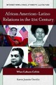African American-latino Relations In The 21st Century - Carrillo, Karen Juanita - ISBN: 9781440829611
