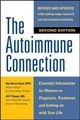 Autoimmune Connection: Essential Information For Women On Diagnosis, Treatment, And Getting On With Your Life - Buyon, Jill P.; Baron-Faust, Rita - ISBN: 9780071841221