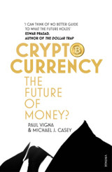Cryptocurrency - Vigna, Paul; Casey, Michael J. - ISBN: 9781784700737