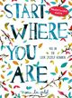 Start where you are - Meera Lee Patel - ISBN: 9789000351978