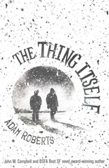 The Thing Itself - Roberts, Adam - ISBN: 9780575127722