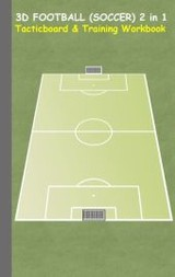 3d Football (soccer) 2 In 1 Tacticboard And Training Book - Taane, Theo von - ISBN: 9783739233239