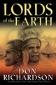 Lords Of The Earth - Richardson, Don - ISBN: 9780764215605