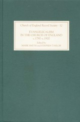 Evangelicalism In The Church Of England C.1790- 1890 A Miscellany - Smith, Mark; Taylor, Stephen - ISBN: 9781843831051
