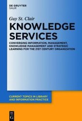 Knowledge Services - St. Clair, Guy - ISBN: 9783110462968