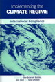 Implementing The Climate Regime - Stokke, Olav Schram - ISBN: 9781844071616