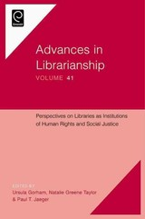 Perspectives On Libraries As Institutions Of Human Rights And Social Justice - Gorham, Ursula (EDT)/ Taylor, Natalie Greene (EDT)/ Jaeger, Paul T. (EDT) - ISBN: 9781786350589