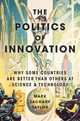 Politics Of Innovation - Taylor, Mark Zachary - ISBN: 9780190464127