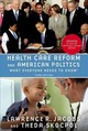 Health Care Reform And American Politics - Jacobs, Lawrence R.; Skocpol, Theda - ISBN: 9780190262044