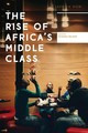 Rise Of Africa's Middle Class - Melber, Henning (EDT) - ISBN: 9781783607136