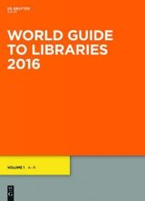 World Guide To Libraries 2016 - (NA) - ISBN: 9783110451160
