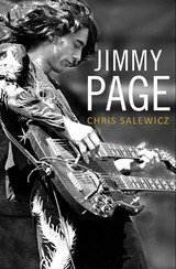Jimmy Page: The Definitive Biography - Salewicz, Chris - ISBN: 9780008149314