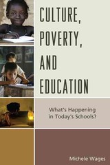 Culture, Poverty, And Education - Wages, Michele - ISBN: 9781475820119