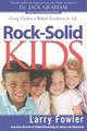 Rock-solid Kids - Fowler, Larry - ISBN: 9780764220159