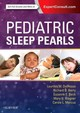 Pediatric Sleep Pearls - Marcus, Carole L.; Wagner, Mary H; Beck, Suzanne E.; Berry, Richard B.; Del... - ISBN: 9780323392778