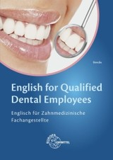English for Qualified Dental Employees - Bendix, Heinz - ISBN: 9783808521786